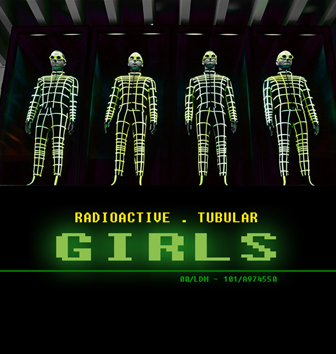 Radioactive Tubular Girls – By LeeDM101