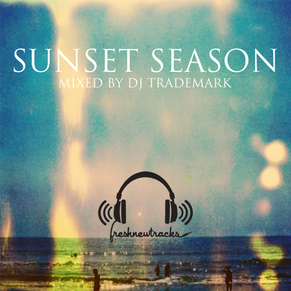 Sunset Season – By DJ Trademark