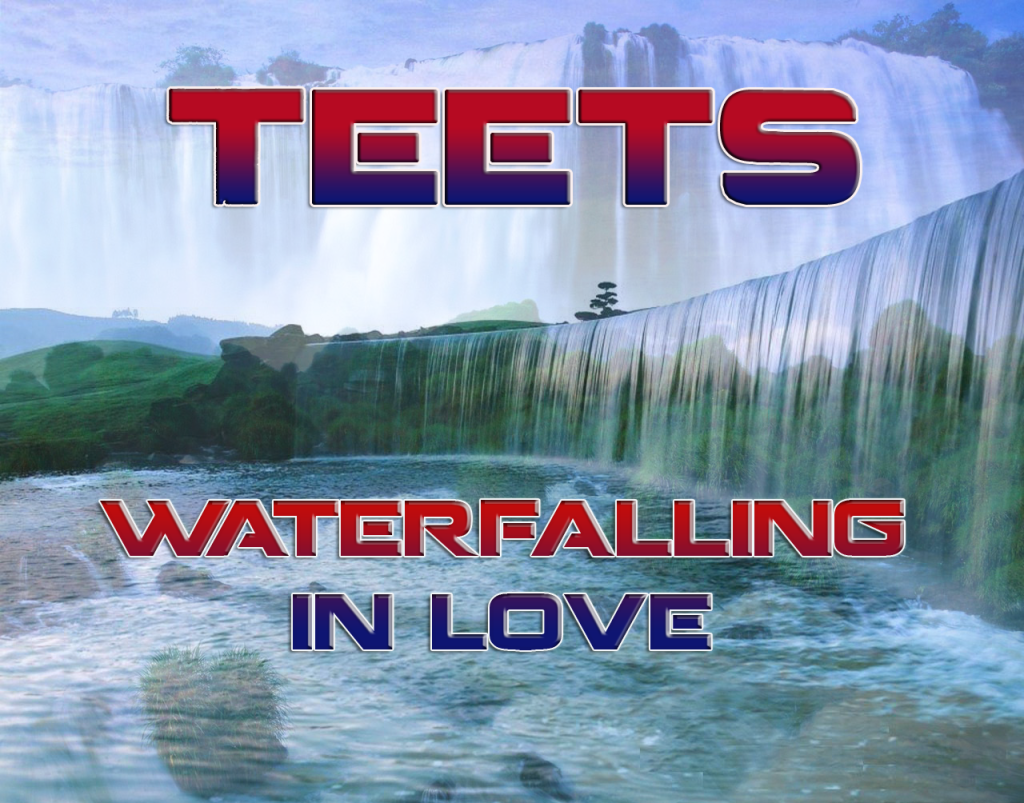 WaterFalling In Love – By TeeTs