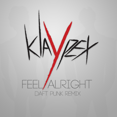 Feel Alright (Daft Punk) – By Klaypex
