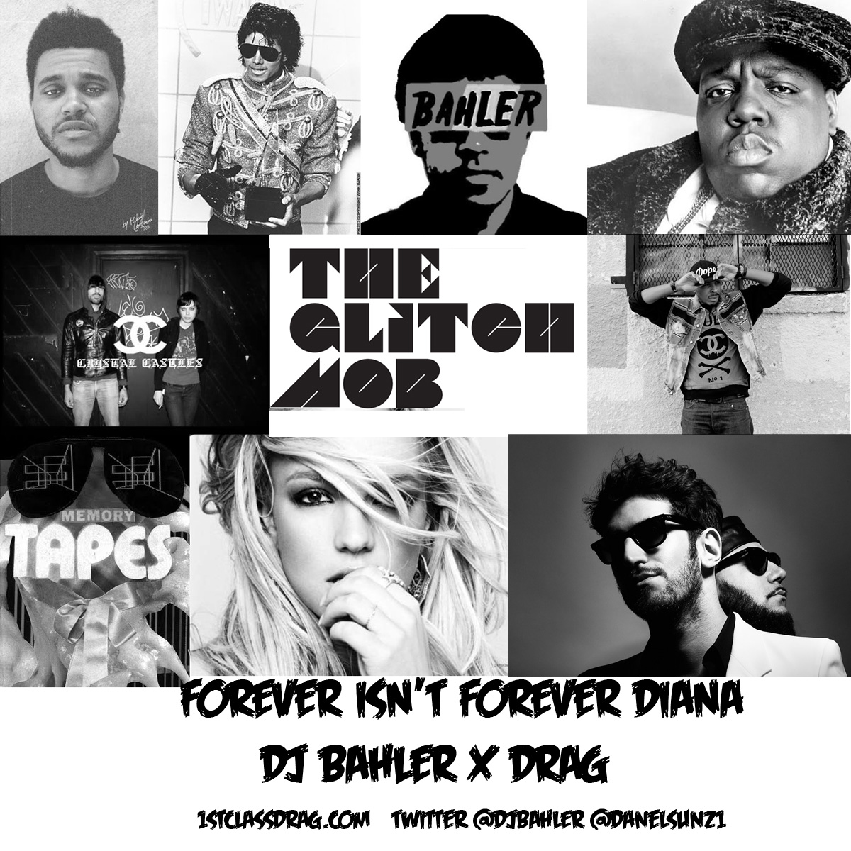 DJ Bahler x DRAG – Forever Isn't Forever Diana – By PenDragon