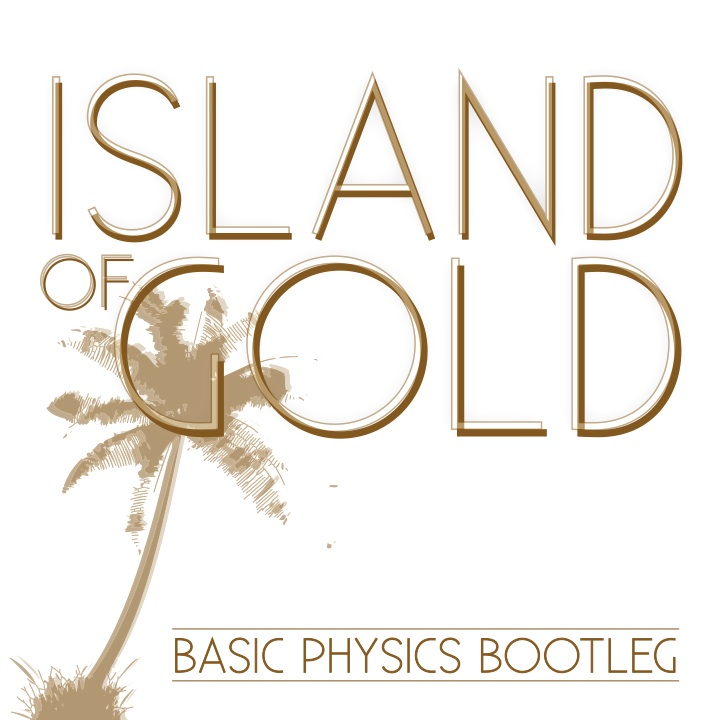 Island of Gold  – By Basic Physics