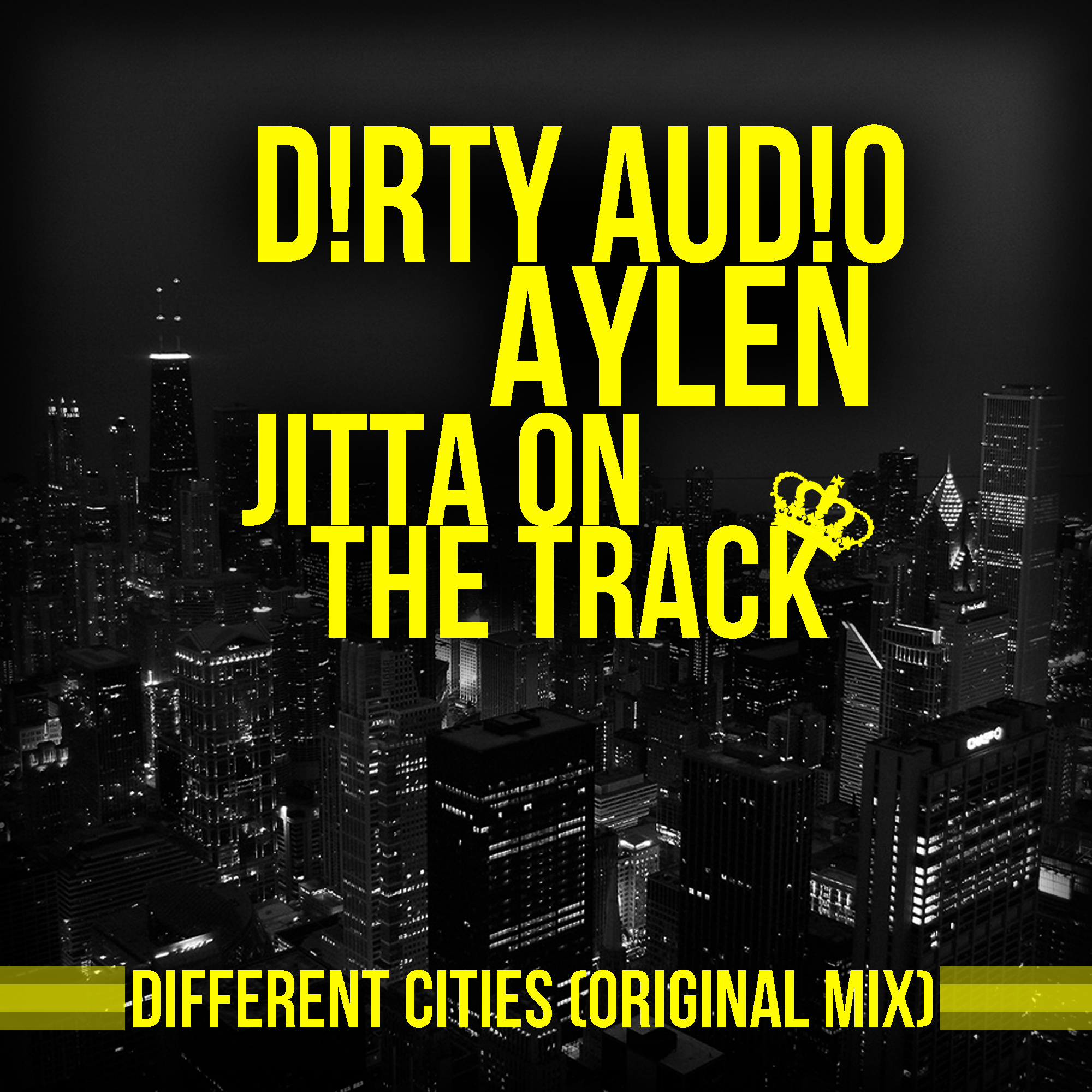 Aylen & D!RTY AUDIO feat. Jitta On The Track – Different Cities (Original Mix)