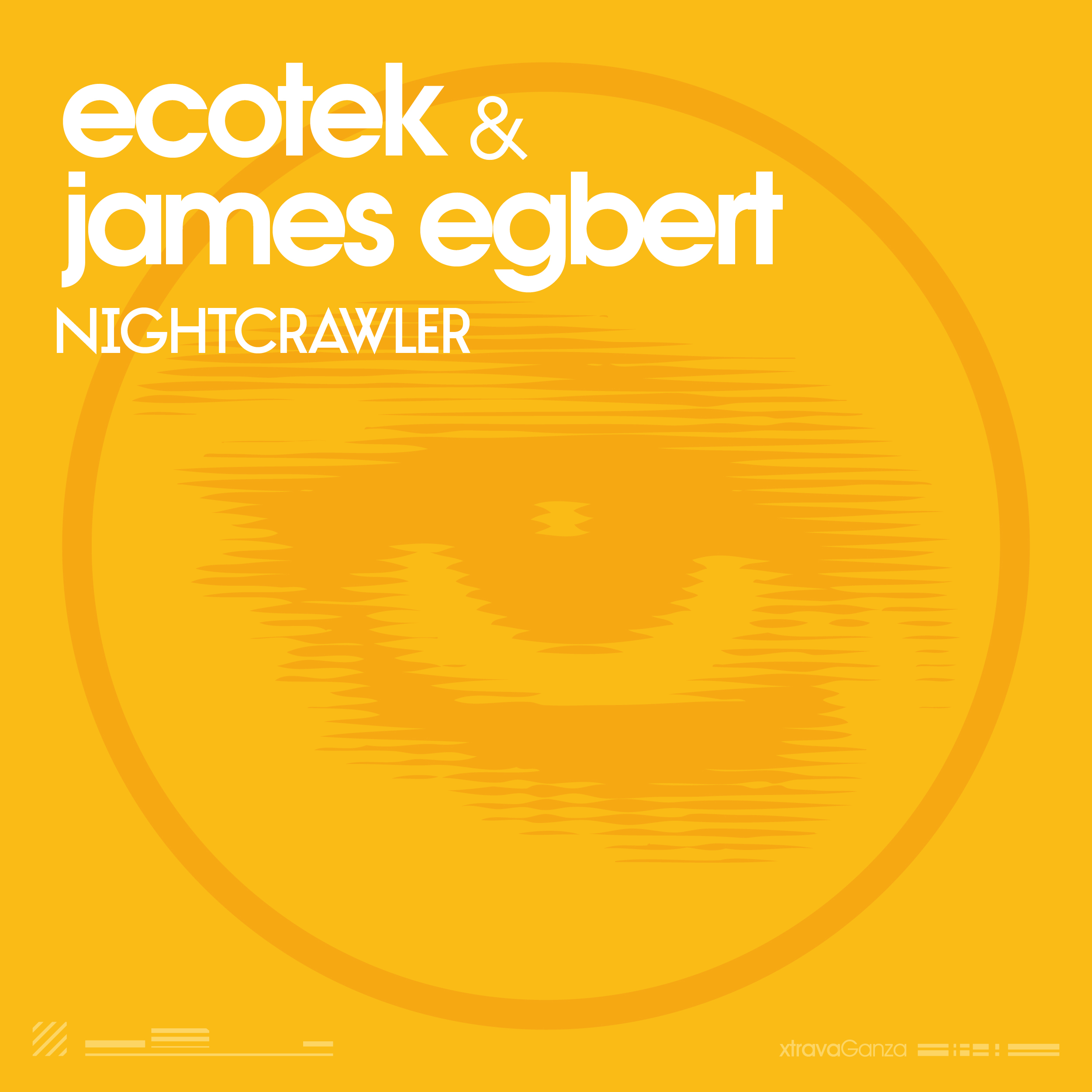 Ecotek & James Egbert – Nightcrawler (Original Mix)