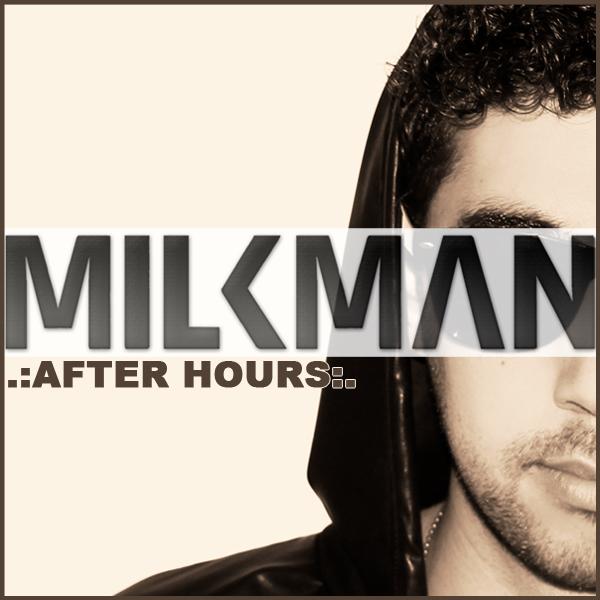 Milkman's After Hours: Episode 2
