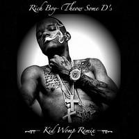 Rich Boy- Throw Some D's – By (Kid Womp Remix)