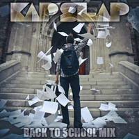 Kap Slap's Back To School Mix