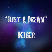 Just a Dream (Avicii/Steve Aoki/R.E.M./Dada Life) – By Deiger