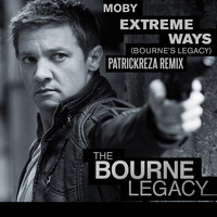 Moby – Extreme Ways (Bourne's Legacy) (PatrickReza Remix)