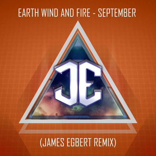 Earth Wind and Fire – September (James Egbert Remix)