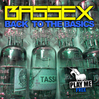Back to the Basics EP from Bassex