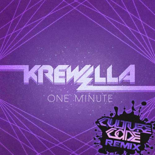 Krewella – One Minute (Culture Code Remix)