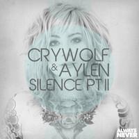 Crywolf & Aylen – Silence Pt. II – By Aylen
