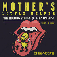 Mother's Little Helper (The Rolling Stones x Eminem) Remix – By Cheatcode