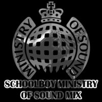 Schoolboy Ministry of Sound Mix