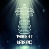 Justice – Phantom Pt. II (Remix) – By Kastra