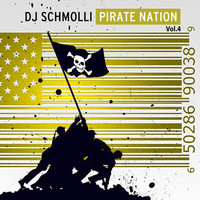 DJ Schmolli's Pirate Nation Vol.4 (Mixtape)
