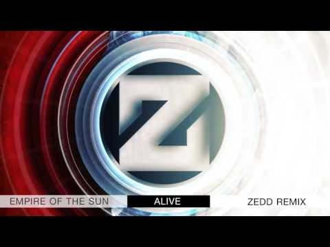 Empire Of The Sun – Alive (Remix) – By Zedd