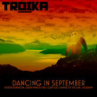 Dancing In September (Mashup) – By Troika