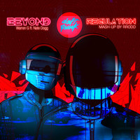 Beyond Regulation (Daft Punk, Warren G, Nate Dogg, & Michael McDonald Mashup) – By RRodd
