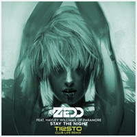 Zedd – Stay The Night (New Club Life Remix) – By Tiesto