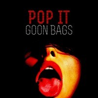 Pop It (Trap) – By Goon Bags