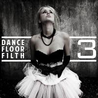 Dance Floor Filth 3 (Monster Mash) – By 3LAU