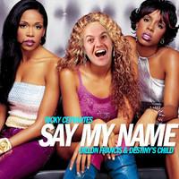 Say My Name (Dillon Francis vs Destiny's Child) – By Ricky Cervantes
