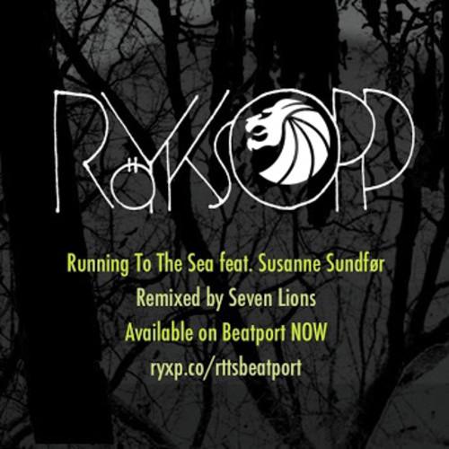 Röyksopp – Running To The Sea Feat. Susanne Sundfør (Seven Lions Remix)