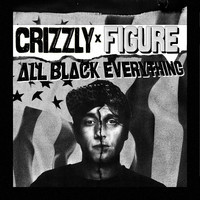 All Black Everything (Remix) – By Crizzly and Figure