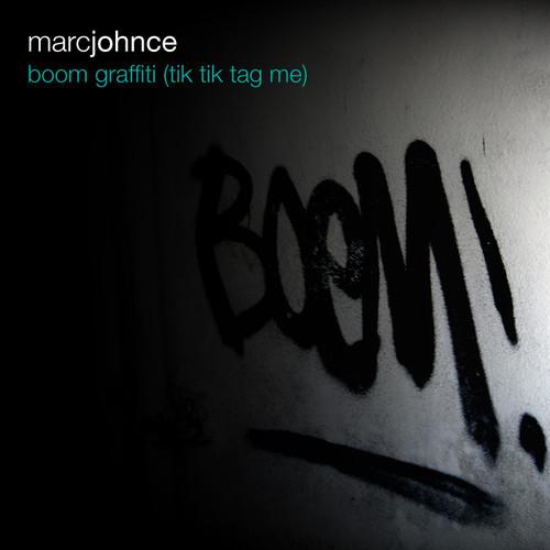 Boom Graffiti (Tik Tik Tag Me) – By Marc Johnce