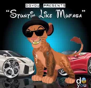 djDOYOU Stuntin Like Mufasa (Simba vs. Lil Wayne)