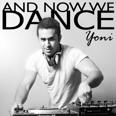 Dance with Love to the Dynamite – By Yoni Einhorn