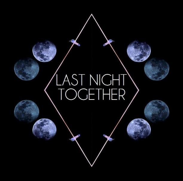 Last Night Together  – By Dj Bahler