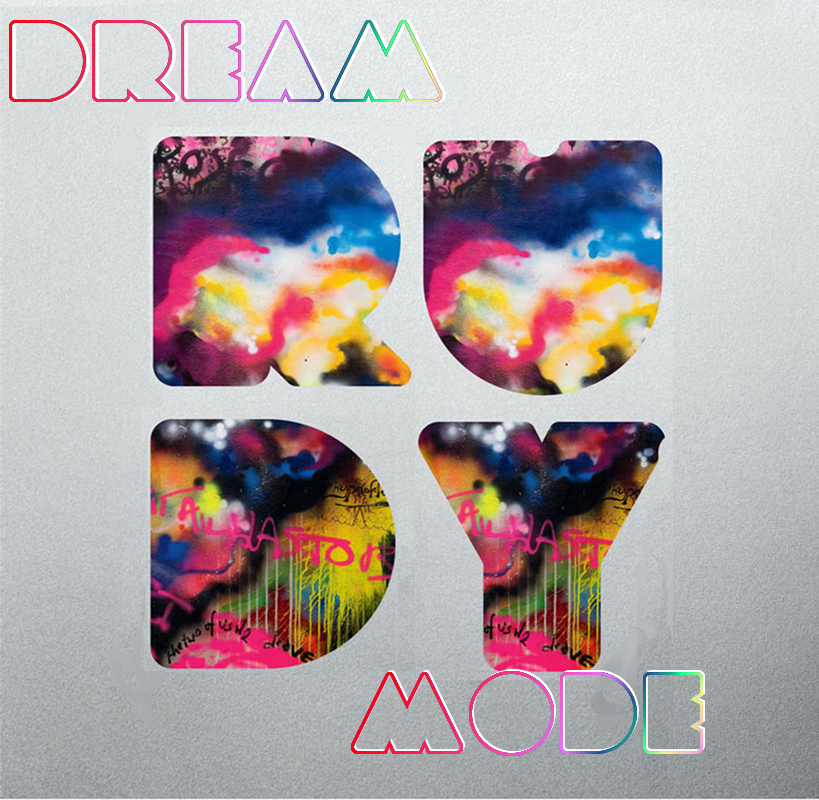 Dream Mode (Katy Perry x Coldplay x Rihanna) – By Dj Rudy