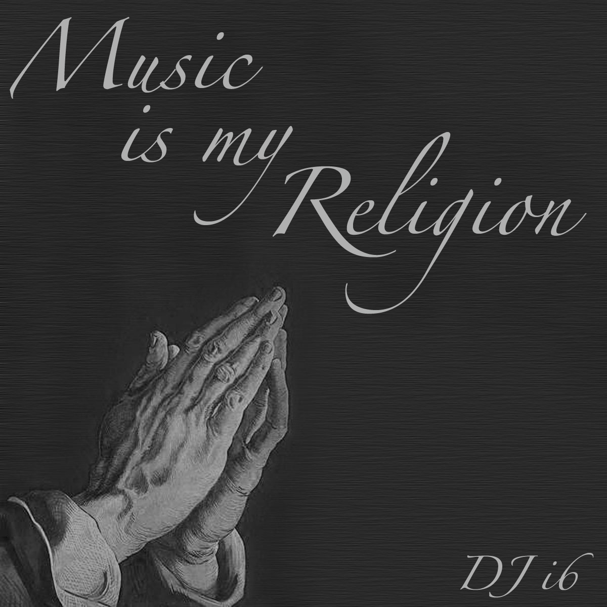 Music Is My Religion – By DJ i6