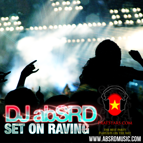Set On Raving – Dj AbSRD