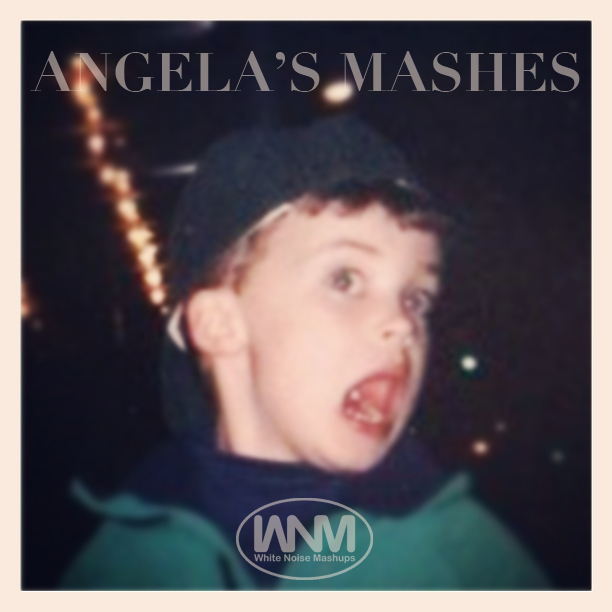 Angela's Mashes Album – By White Noise Mashups