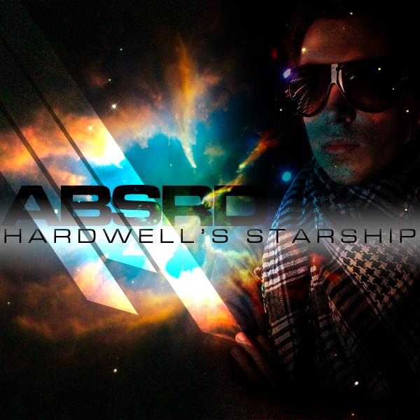 Hardwell's Starship – By Dj abSRD