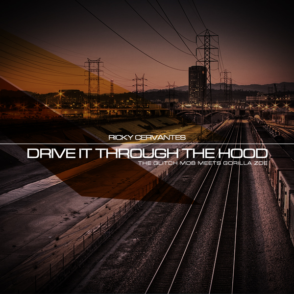 Drive It Through The Hood – By Ricky Cervantes