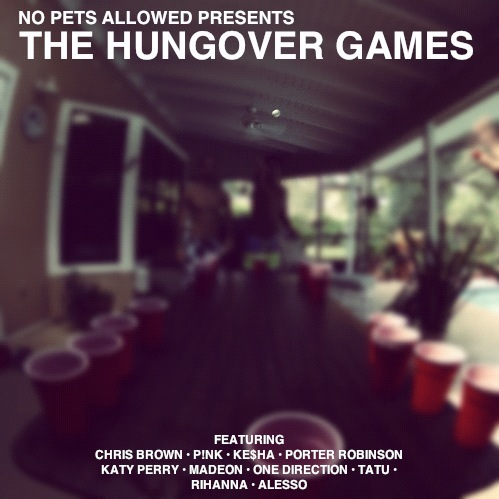 The Hungover Games – EP by No Pets Allowed