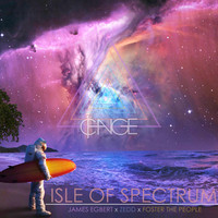 Isle Of Spectrum (Zedd x James Egbert x Foster The People) – By DJ ¢HANGE