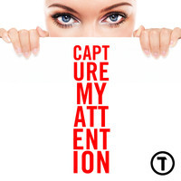 Capture My Attention (Madeon // Paramore // Lights // Chromeo) – By TeeTs