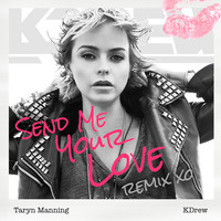 Taryn Manning – Send Me Your Love (KDrew Remix)