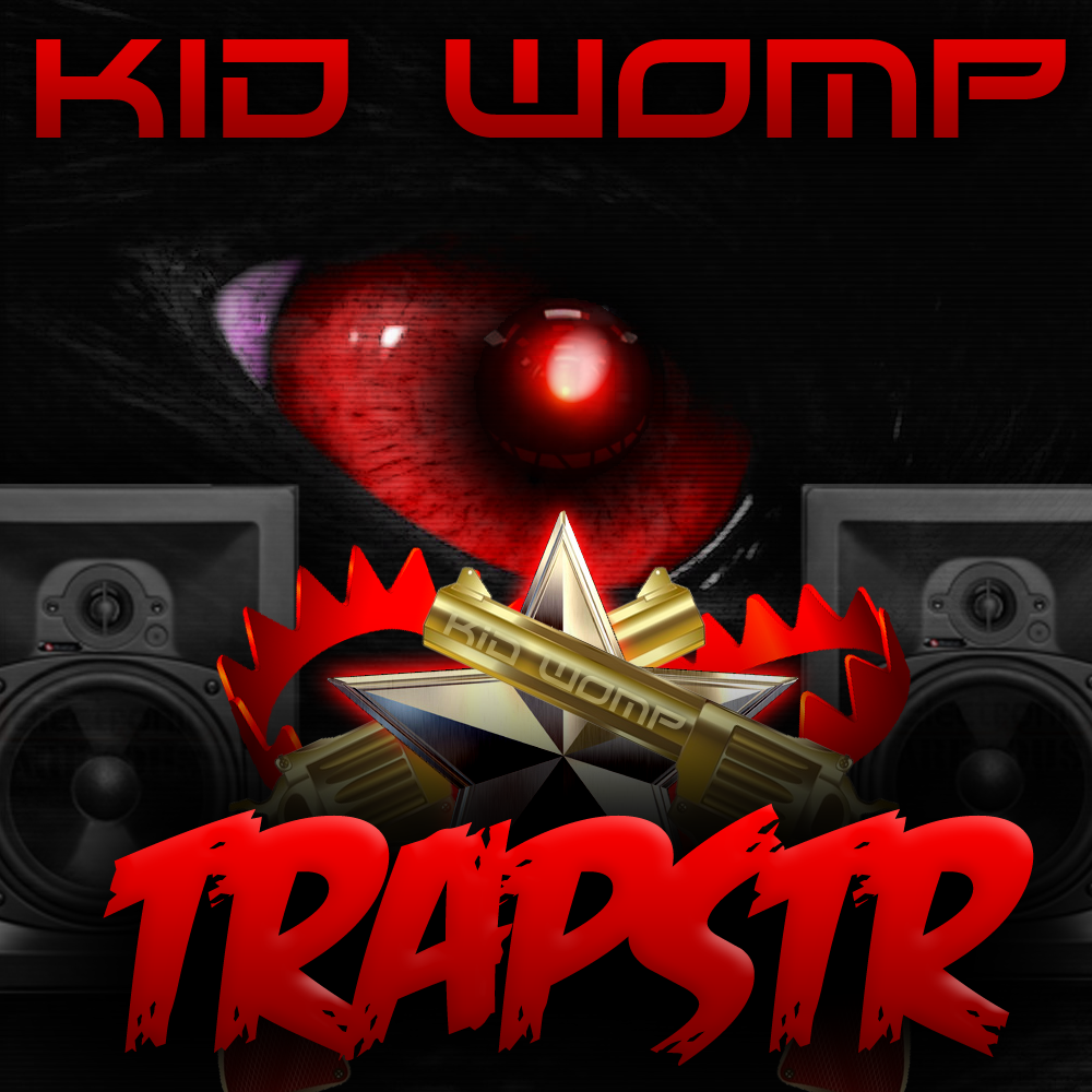 TRAPSTR EP by Kid Womp