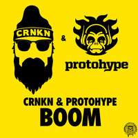 Boom – By CRNKN & Protohype