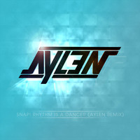 Snap! – Rhythm Is A Dancer (Aylen Remix)