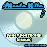 Fancy Footwork (Manila Killa Remix) – Chromeo