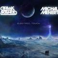 Electric Touch – Break Science & Michal Menert