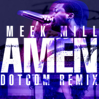 Amen (Dotcom Remix)